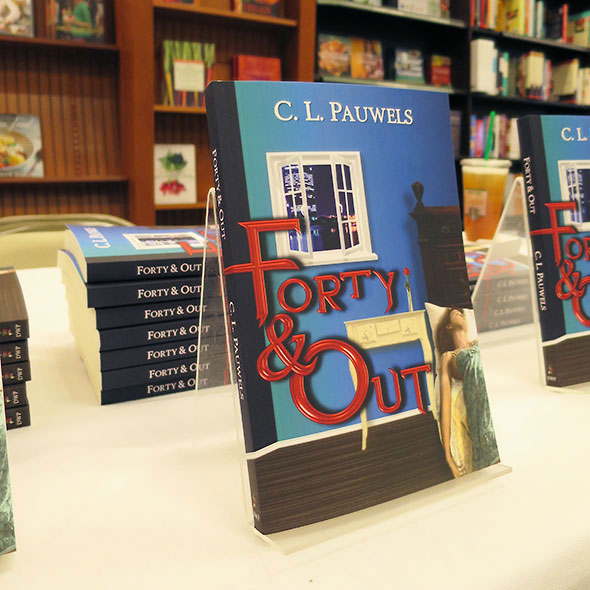 Forty & Out by C.L. Pauwels