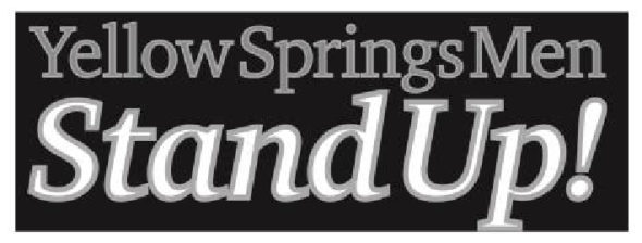 """""""Yellow Springs Men Stand Up for Women"""" to be held downtown on Wednesday, Oct. 26, 6–6:30 p.m."""