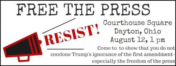 Free the Press! call to protest Aug. 12, 2017.